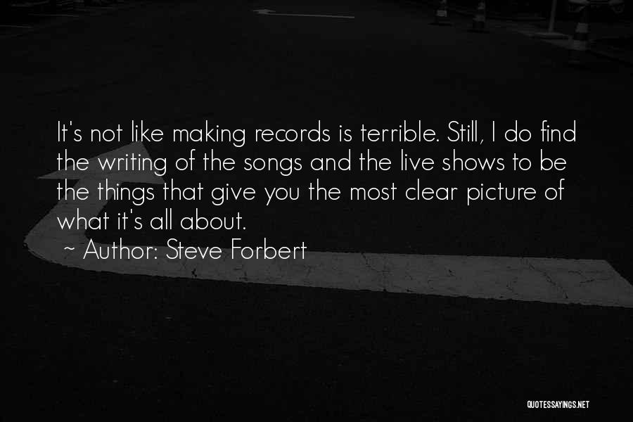 Be You Picture Quotes By Steve Forbert