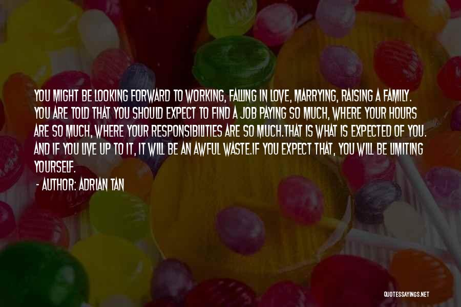 Be Yourself In Life Quotes By Adrian Tan