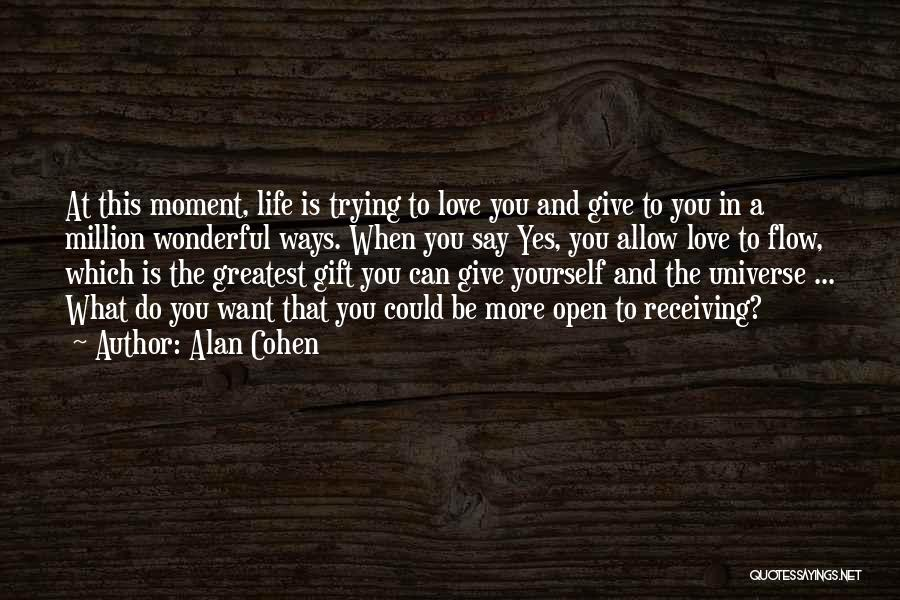 Be Yourself In Life Quotes By Alan Cohen