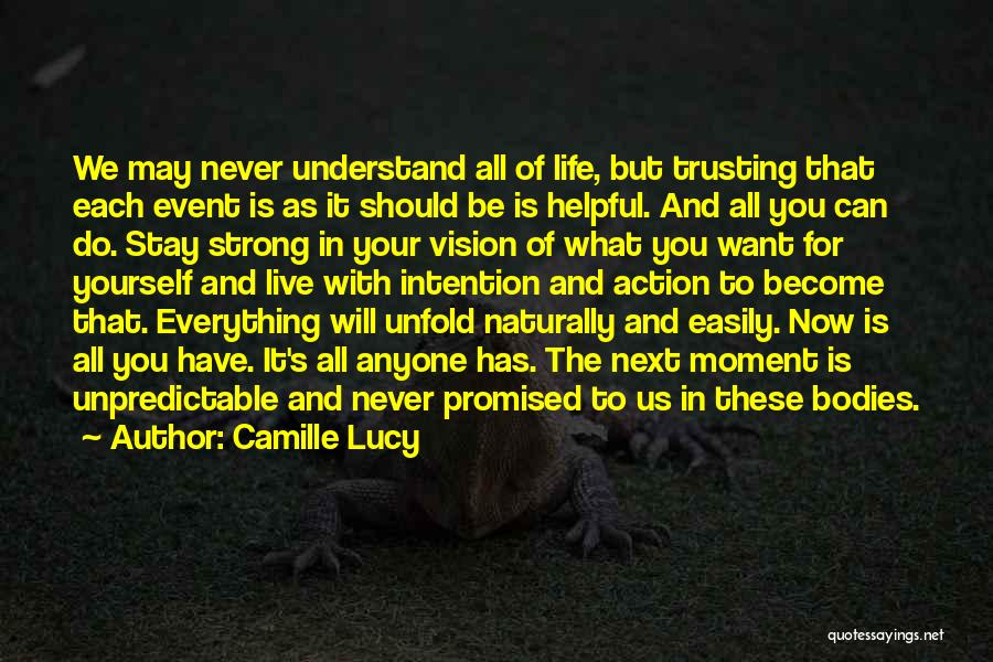 Be Yourself In Life Quotes By Camille Lucy