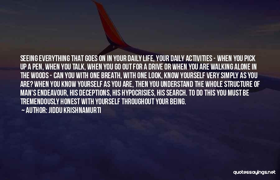 Be Yourself In Life Quotes By Jiddu Krishnamurti