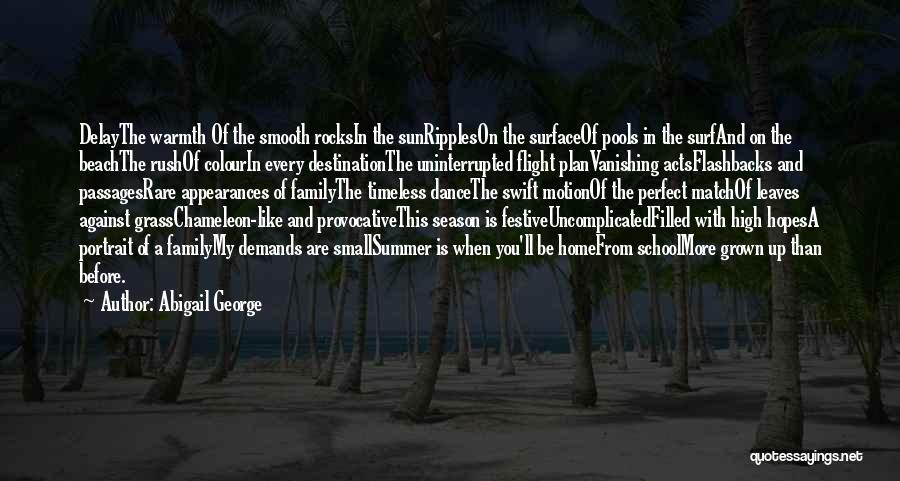 Beach And Summer Quotes By Abigail George