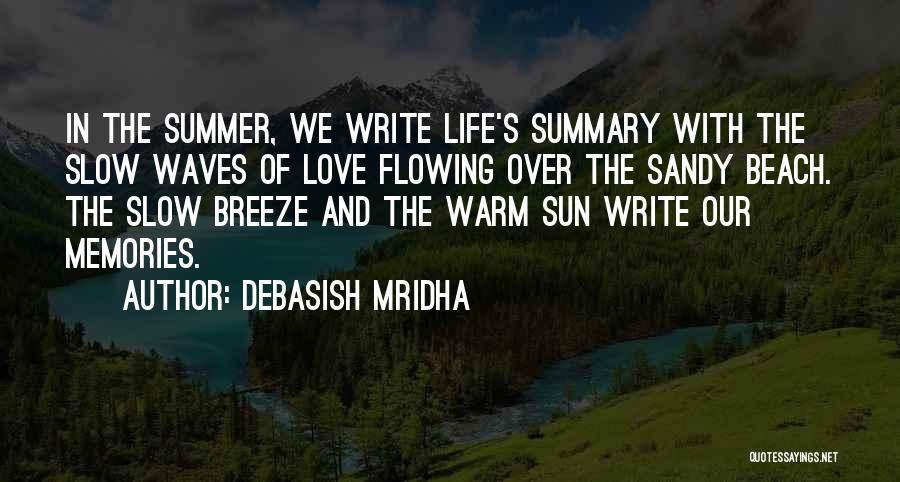 Beach And Summer Quotes By Debasish Mridha