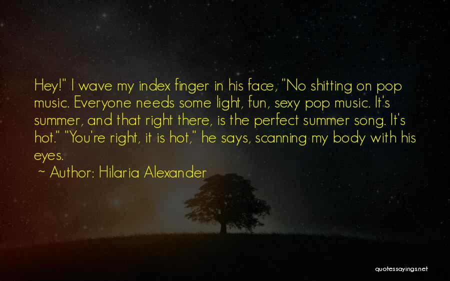 Beach And Summer Quotes By Hilaria Alexander