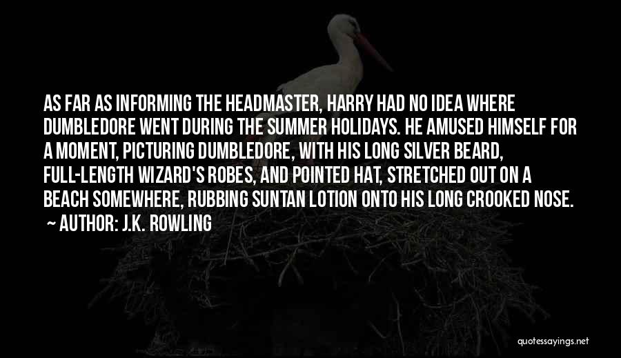 Beach And Summer Quotes By J.K. Rowling