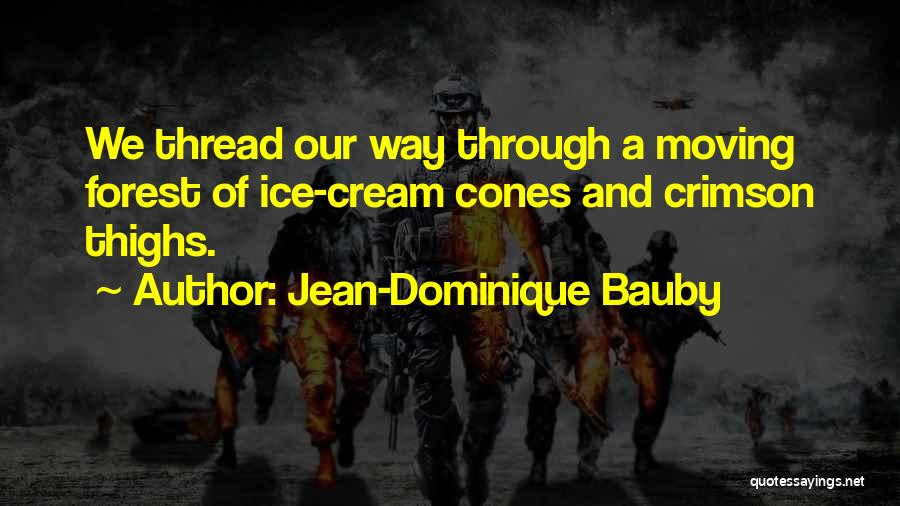 Beach And Summer Quotes By Jean-Dominique Bauby