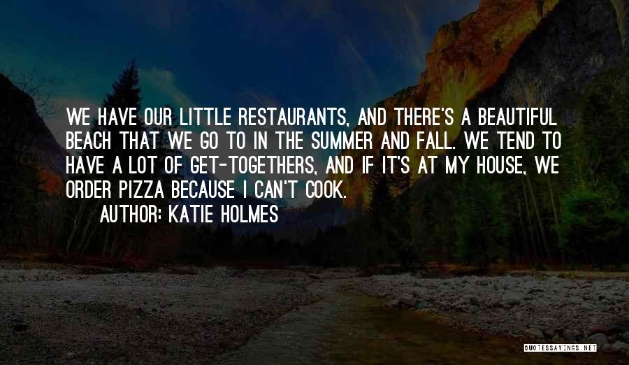 Beach And Summer Quotes By Katie Holmes