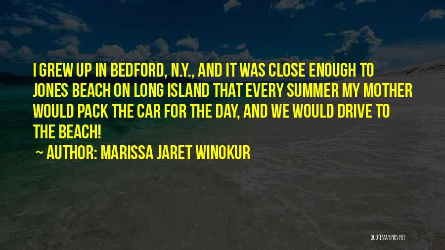 Beach And Summer Quotes By Marissa Jaret Winokur