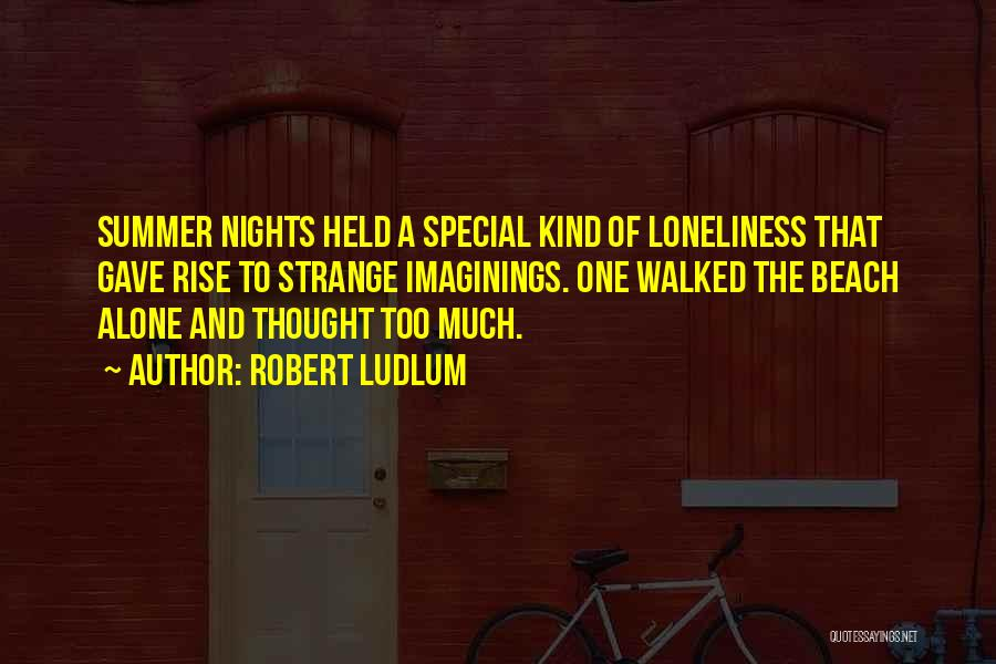 Beach And Summer Quotes By Robert Ludlum