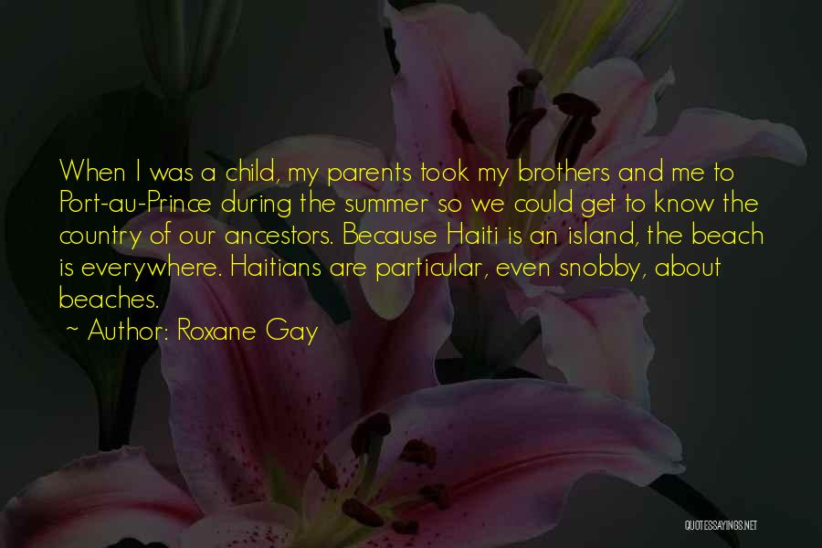 Beach And Summer Quotes By Roxane Gay