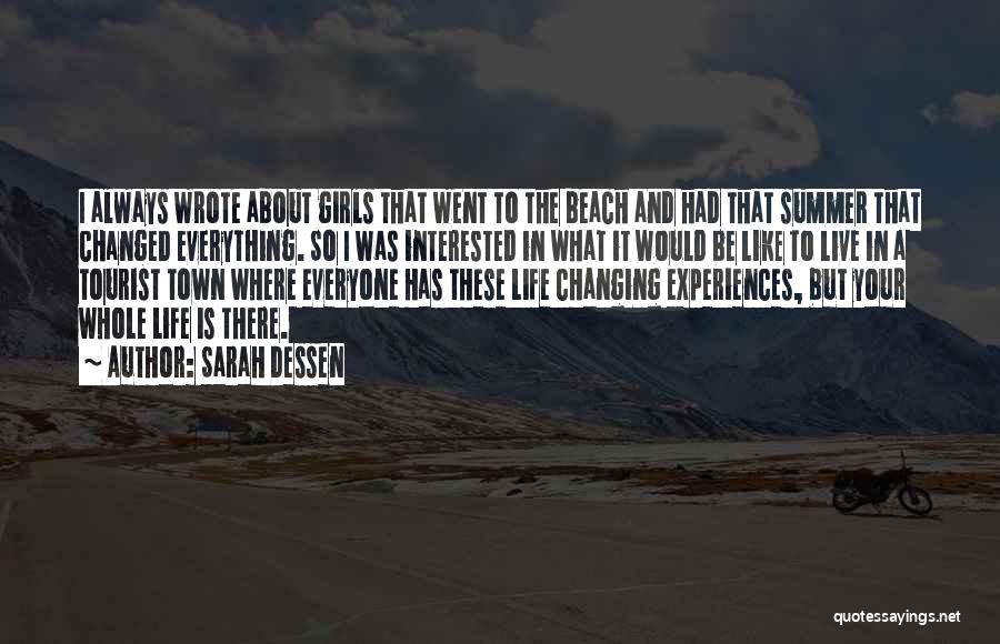 Beach And Summer Quotes By Sarah Dessen