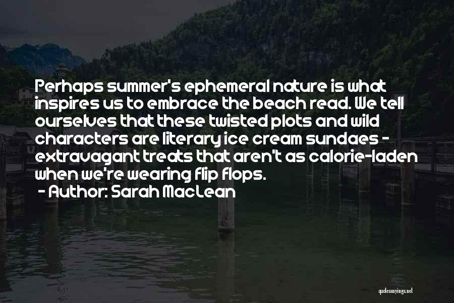 Beach And Summer Quotes By Sarah MacLean