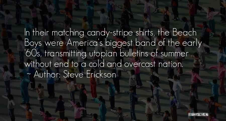 Beach And Summer Quotes By Steve Erickson
