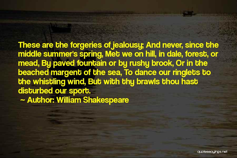 Beach And Summer Quotes By William Shakespeare