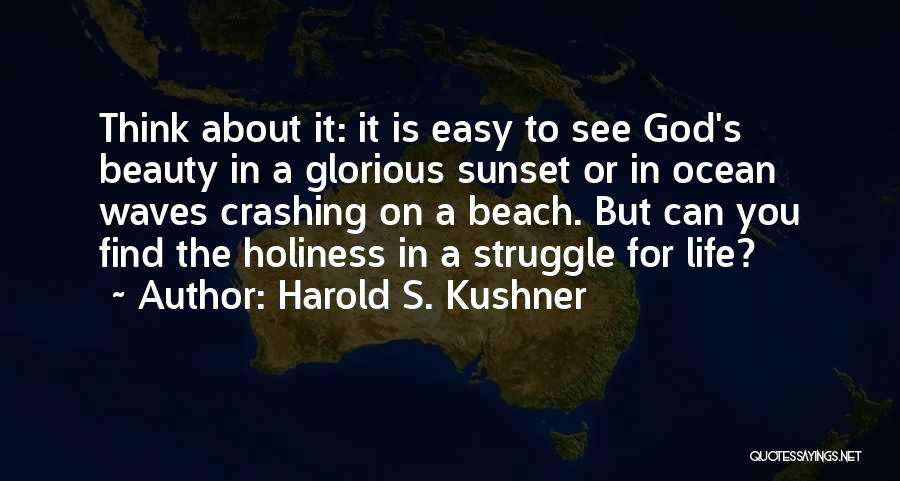 Beach And Sunset Quotes By Harold S. Kushner