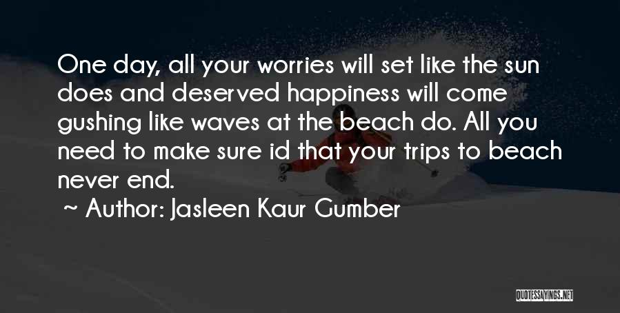 Beach And Sunset Quotes By Jasleen Kaur Gumber