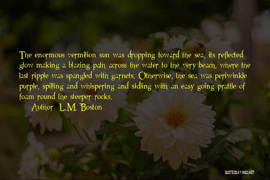 Beach And Sunset Quotes By L.M. Boston