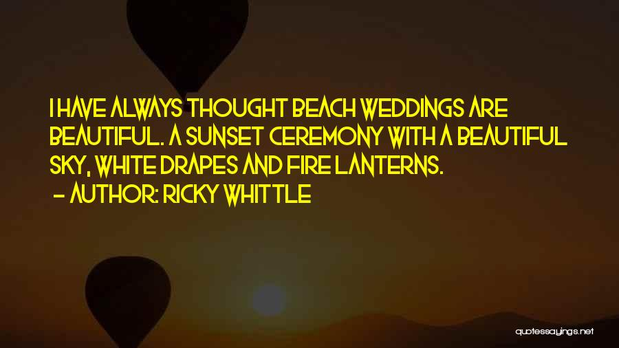 Beach And Sunset Quotes By Ricky Whittle