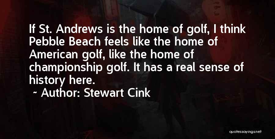 Beach Pebble Quotes By Stewart Cink