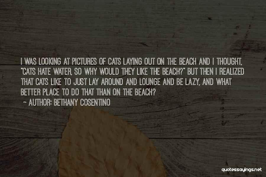 Beach Pictures And Quotes By Bethany Cosentino