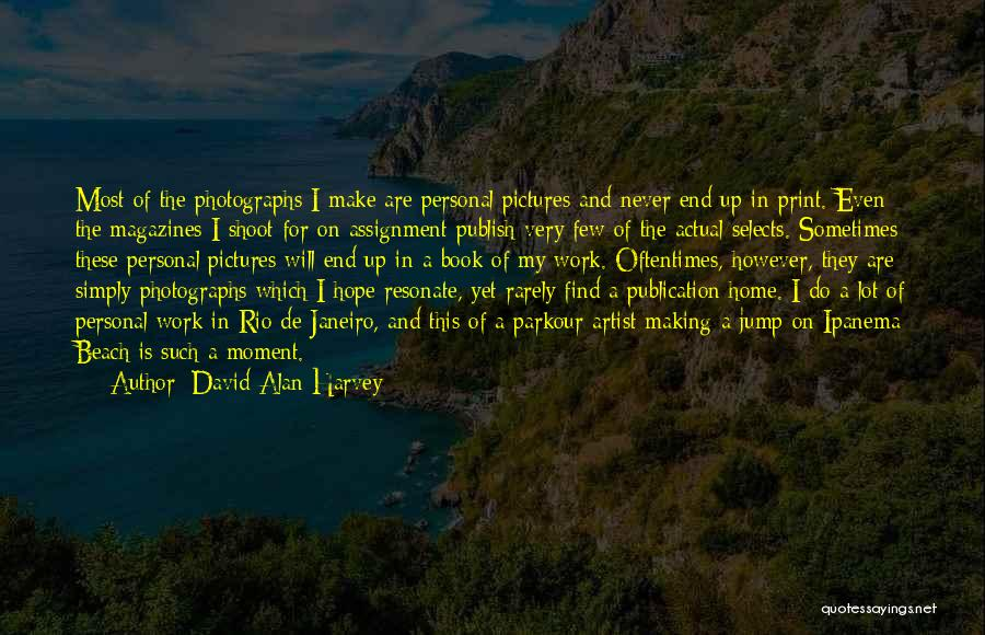 Beach Pictures And Quotes By David Alan Harvey