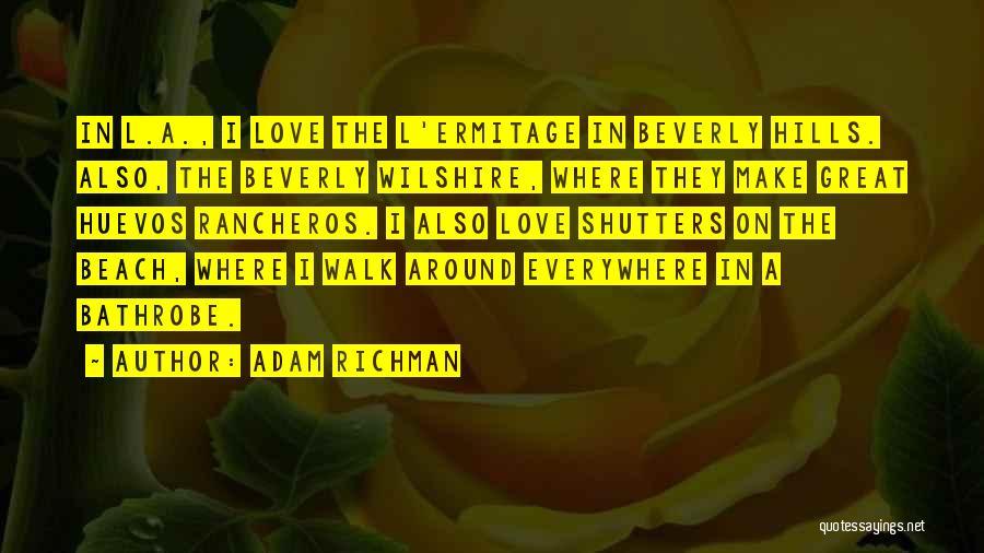 Beach Walk Love Quotes By Adam Richman