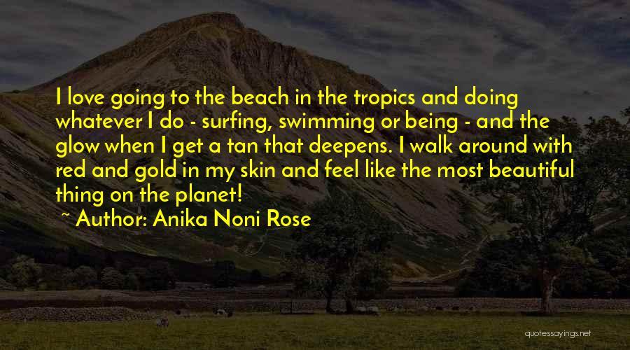 Beach Walk Love Quotes By Anika Noni Rose