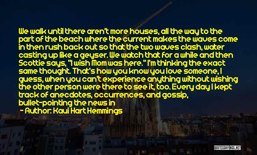 Beach Walk Love Quotes By Kaui Hart Hemmings