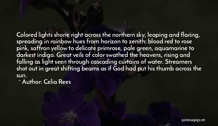 Beams Quotes By Celia Rees