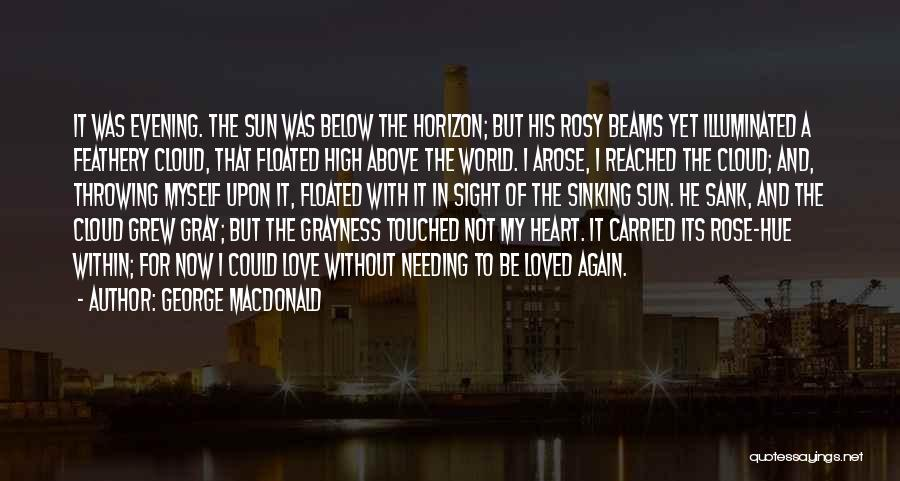 Beams Quotes By George MacDonald