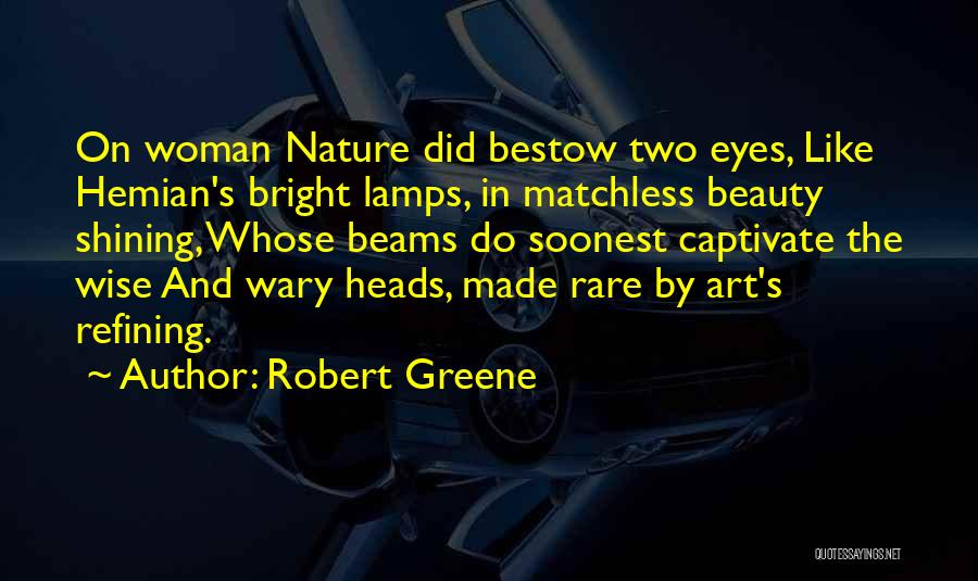 Beams Quotes By Robert Greene