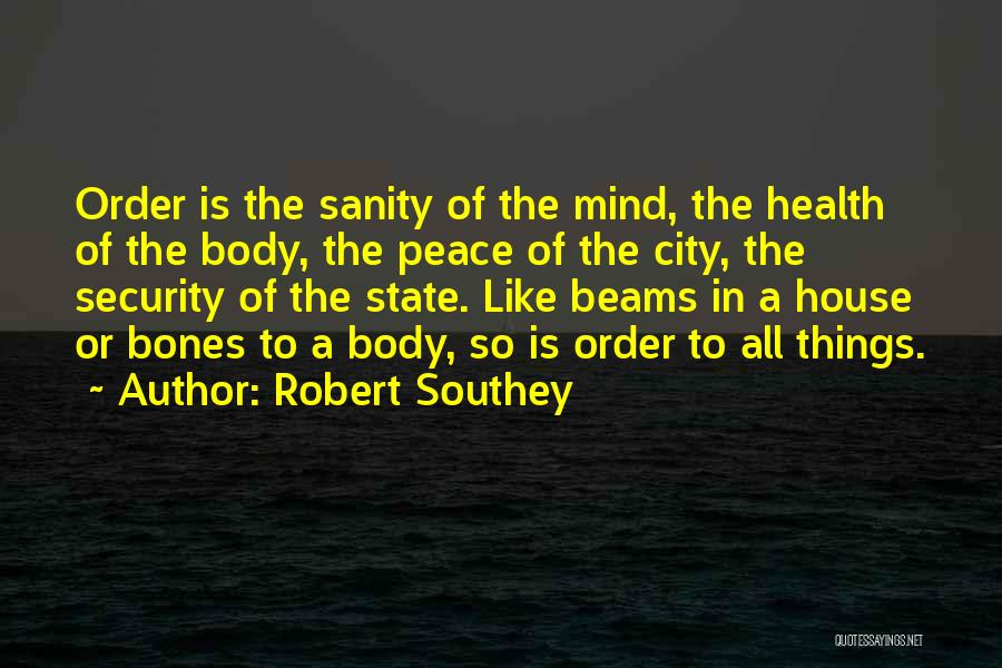 Beams Quotes By Robert Southey