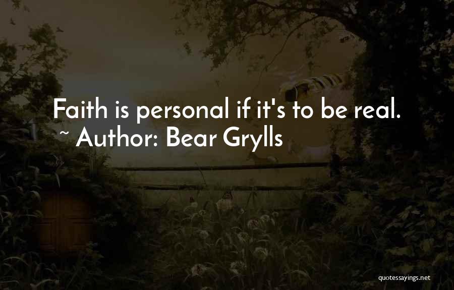 Bear Grylls Quotes 1022861