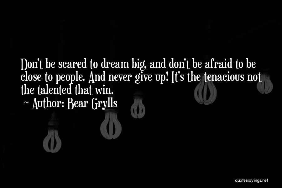 Bear Grylls Quotes 1117937