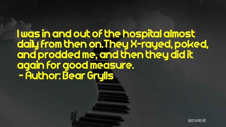 Bear Grylls Quotes 1128992