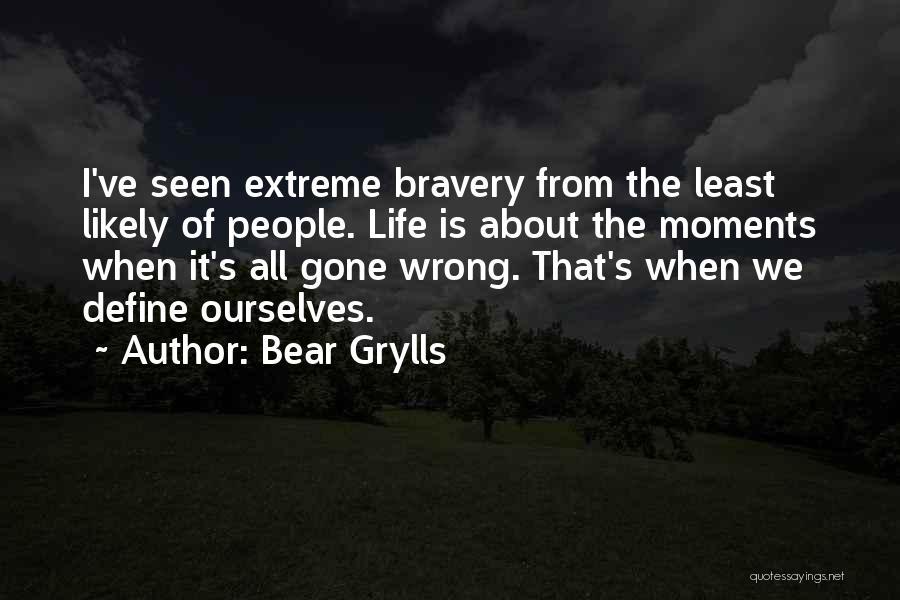 Bear Grylls Quotes 1178153