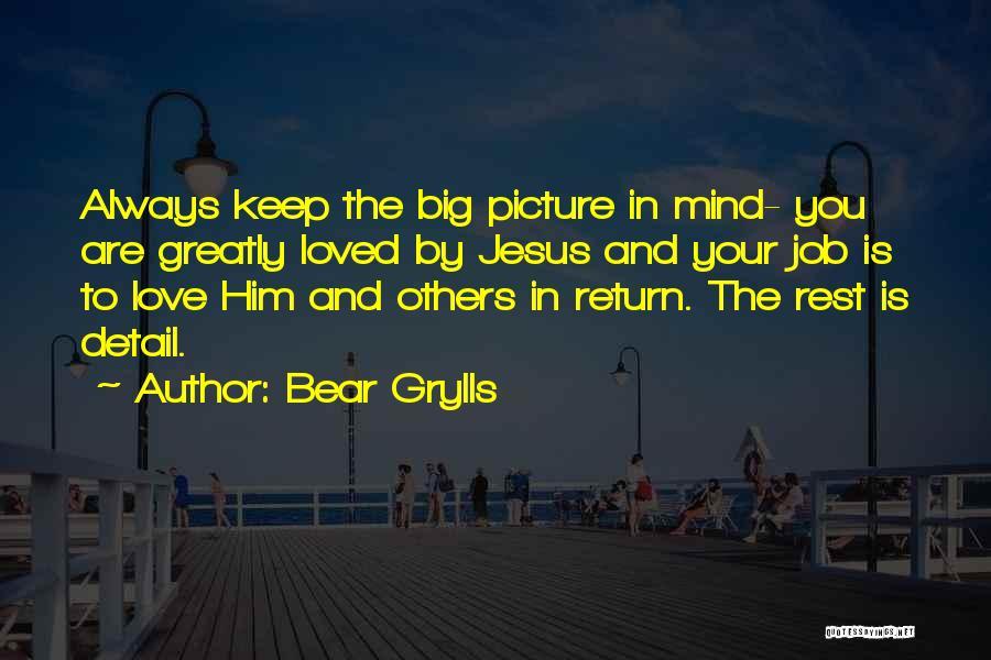 Bear Grylls Quotes 1179746