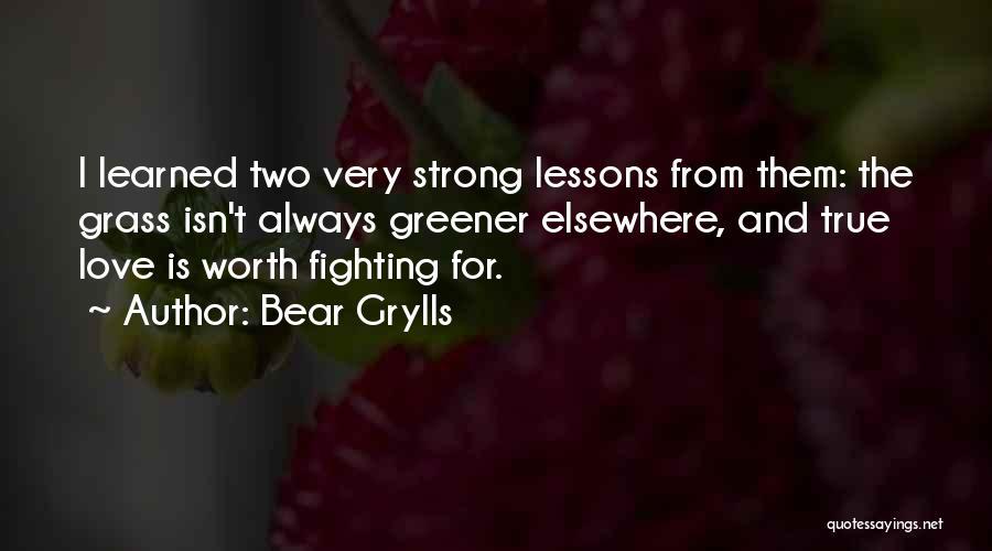 Bear Grylls Quotes 1221455