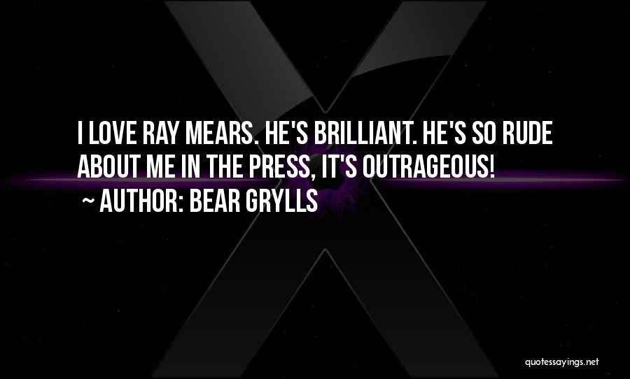 Bear Grylls Quotes 143787