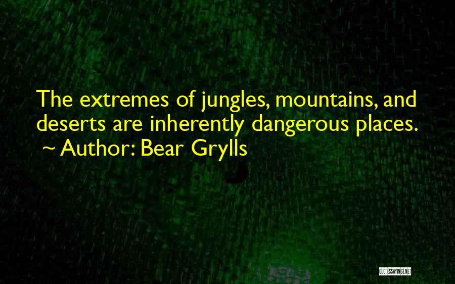 Bear Grylls Quotes 1458622