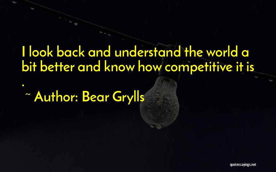 Bear Grylls Quotes 1558936