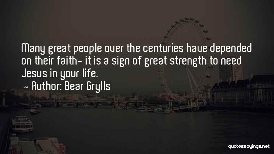 Bear Grylls Quotes 1574587