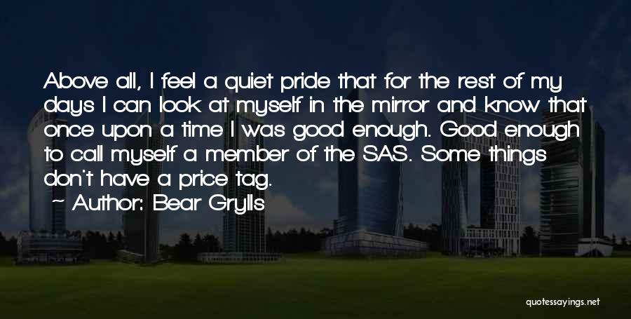 Bear Grylls Quotes 1662477
