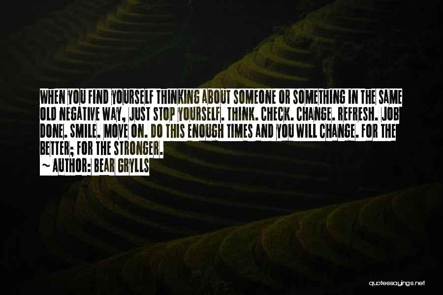 Bear Grylls Quotes 168861
