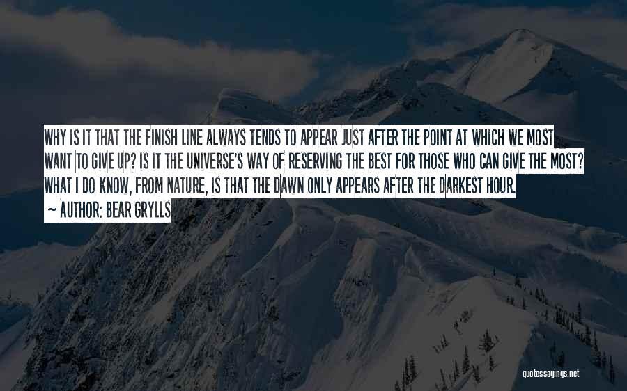 Bear Grylls Quotes 1709557