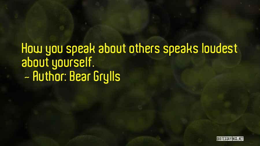 Bear Grylls Quotes 1725538