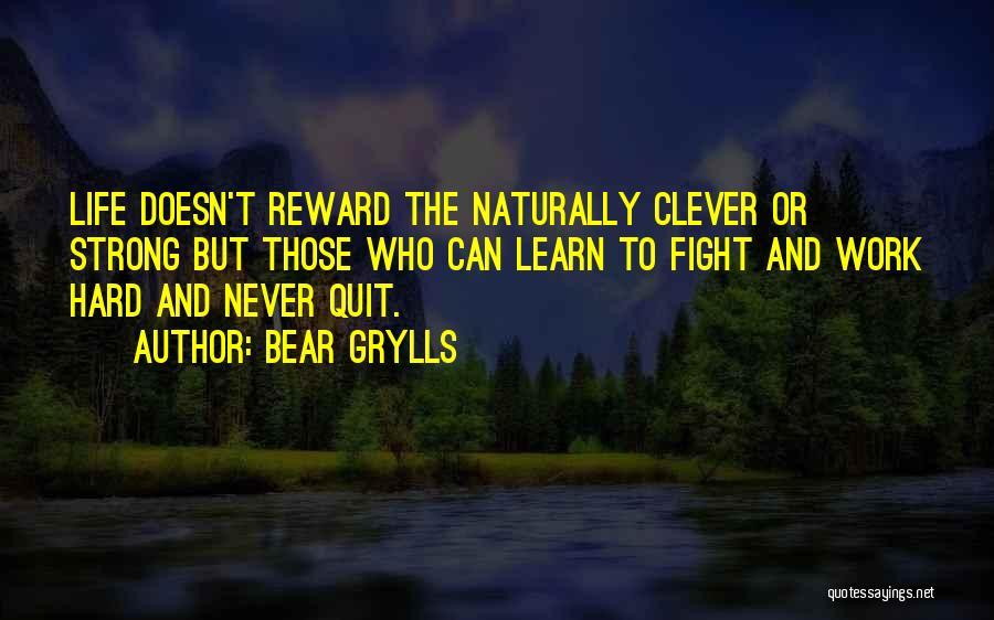 Bear Grylls Quotes 1786456