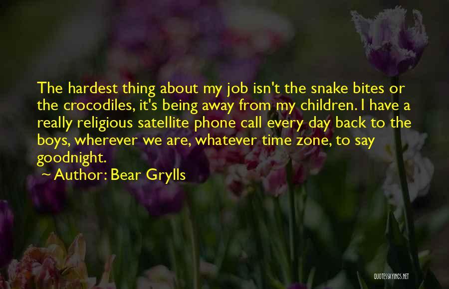 Bear Grylls Quotes 1977860
