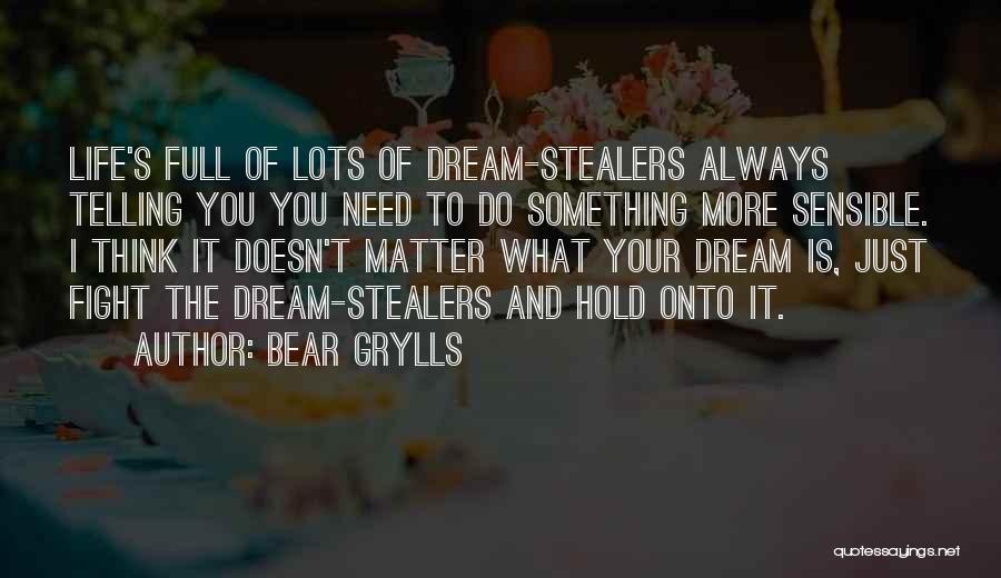 Bear Grylls Quotes 2085889