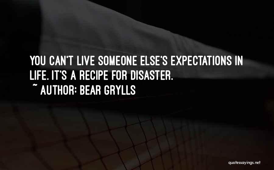 Bear Grylls Quotes 2103723